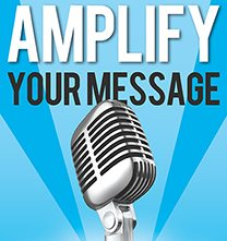 amplify-your-message-221h
