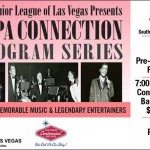 The Junior League of Las Vegas announced the second event of the Sands Copa Connection Program Series 'Alive from the Sands Copa Room.'