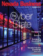 View the October 2013 issue of Nevada Business Magazine.