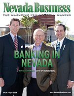 Nevada Business Magazine April 2009 Issue