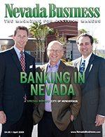 Nevada Business Magazine April 2009 Issue
