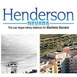 Today, Henderson is a far cry from the small industrial center it once was. And yet, Nevada's second largest city still exemplifies the can-do spirit.