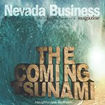 The Coming Tsunami: Healthcare Reform in Nevada