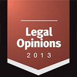 Legal Opinions is an invaluable tool for business professionals and certainly an issue to keep on the shelf for future reference.