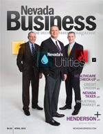 View the April 2015 issue of Nevada Business Magazine.