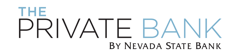 The Private Bank by Nevada State Bank released its High Net Worth Report, with analysis focusing on High Net Worth residents.