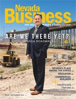 View the September 2016 issue of Nevada Business Magazine