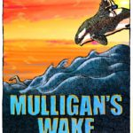Travel Buffs, Comedy-Lovers and Hopeless Romantics – Mulligan's Wake Is a Memoir to Remember