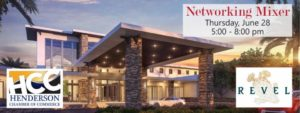 The Henderson Chamber of Commerce will host its networking mixer, from 5 to 8 p.m. Thursday, June 28, at Revel Nevada, 1525 Wigwam Parkway in Henderson.