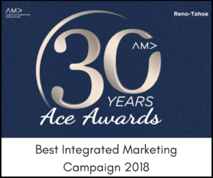 120 West Strategic Communications won the award for Best Integrated Marketing Campaign at the Reno-Tahoe American Marketing Association's Ace Awards.