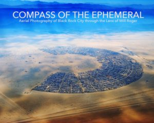 Book Cover - Compass of the Ephemeral- Aerial Photography of Black Rock City through the Lens of Will Roger