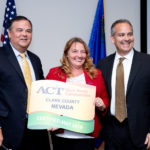 Tony Garife, ACT® Work Ready Communities Regional Manager, presents Clark County Commission Chair Marilyn Kirkpatrick and CCSD Superintendent Dr. Jesus F. Jara with the ACT® Work Ready Communities certification on June 11, 2019.