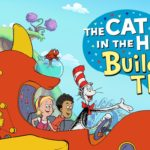 Cat in the Hat Builds That