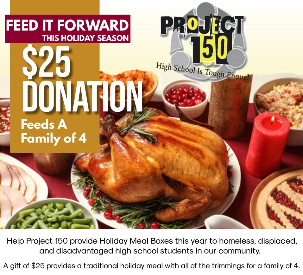Project 150 Feeding Students In Need During Thanksgiving Holiday A Single Donation Of Just 25 Will Provide Enough Food To Feed A Family Of Four Nevada Business Magazine