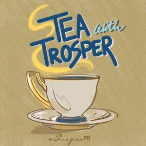 Tea with Trosper Podcast-bc7c0b46